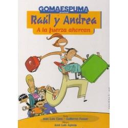 Gomaespuma presenta: Raúl y...