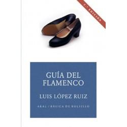 Guía del flamenco (Luis...