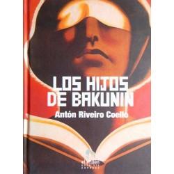 Los hijos de Bakunin (Antón...