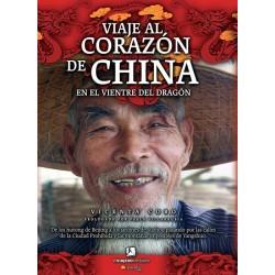 Viaje al corazón de China:...