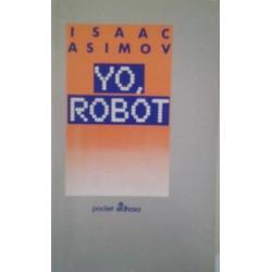 Yo robot (Isaac Asimov)...
