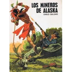 Los mineros de Alaska...