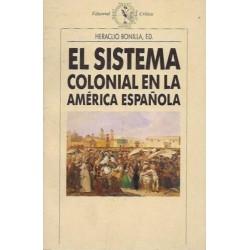 El sistema colonial en la...