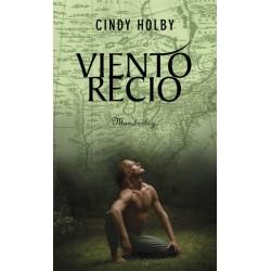 Viento recio (Cindy Holby)...