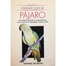 Convivir con su pájaro:...