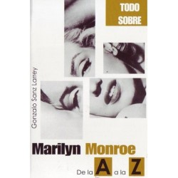 Marilyn Monroe de la A a la...