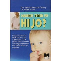 ¿ Quieres tener un hijo ?...