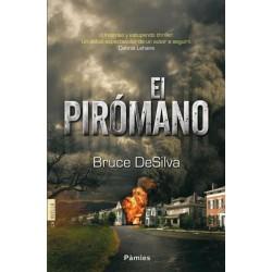 El pirómano (Bruce DeSilva)...