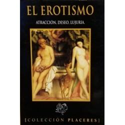 Placeres: El erotismo....
