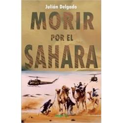 Morir por el Sahara (Julián...