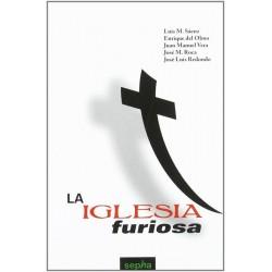 La iglesia furiosa (Luis M....