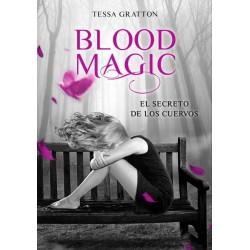 Blood Magic: el secreto de...