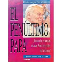 El penúltimo Papa ¿pondrá...