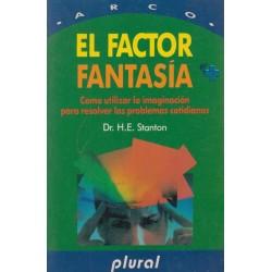 El factor fantasía: cómo...