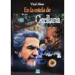 En la estela de Orellana...