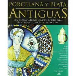 Porcelana y plata antiguas:...