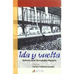 Ida y vuelta (Antonio José...
