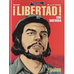 Che Guevara ¡Libertad!...