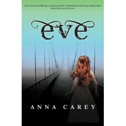 Trilogía Eve: Eve (Anna...