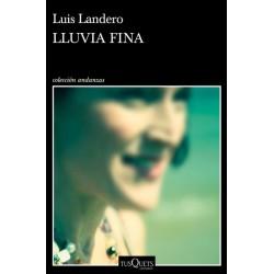 Lluvia fina (Luis Landero)...