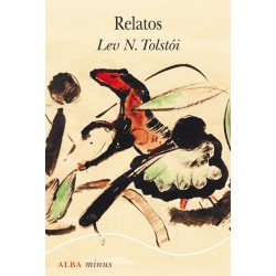 Relatos (Lev N. Tolstói)...