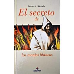 El secreto de los monjes...