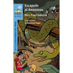 Escapada al Amazonas (Mary...