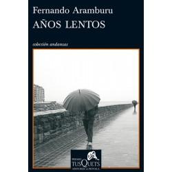 Años lentos (Fernando...