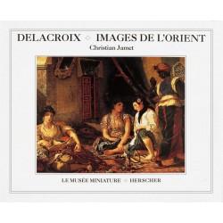 Delacroix. Images de...