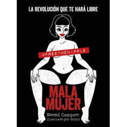 Mala mujer: la revolución...