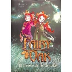 Fairy Oak 1: El secreto de...