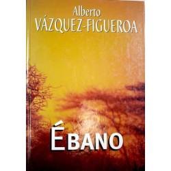 Ébano (Alberto Vázquez...
