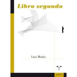Libro segundo (Luis Muñiz)...