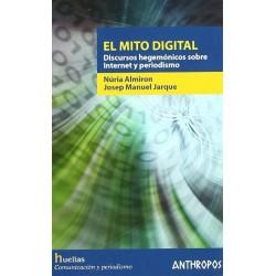 El mito digital. Discursos...