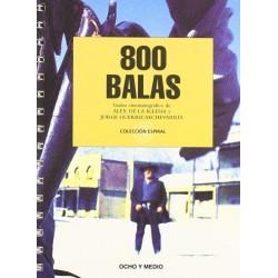800 Balas. Guión...