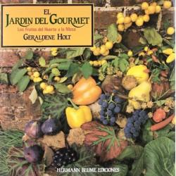 El jardín del gourmet: los...