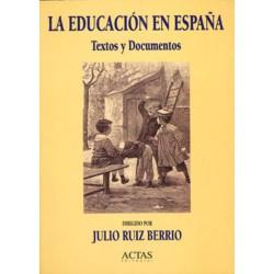 La educacion en España:...