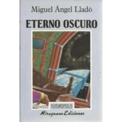 Eterno Oscuro (Miguel Angel...