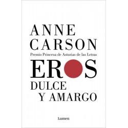 Eros. Dulce y amargo (Anne...