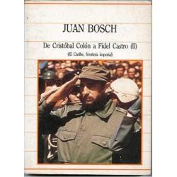 De Cristobal Colón a Fidel...