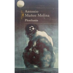 Plenilunio (Antonio Muñoz...