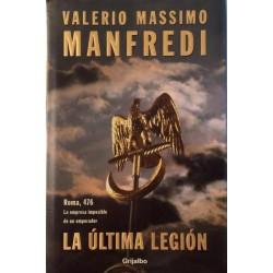 La Ultima Legión (Valerio...
