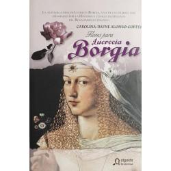 Flores para Lucrecia Borgia...
