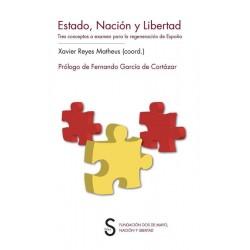Estado, Nación y Libertad:...