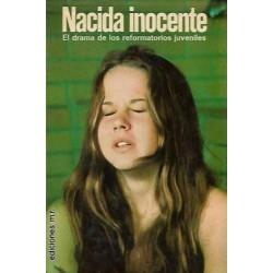 Nacida Inocente: el drama...