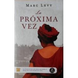 La próxima vez (Marc Levy)...