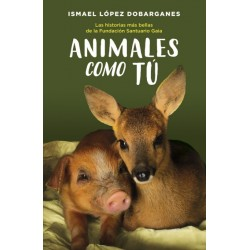 Animales como tú (Ismael...