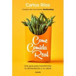Come comida real (Carlos...