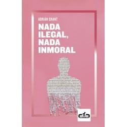 Nada ilegal, nada inmoral...