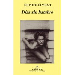 Días sin hambre (Delphine...